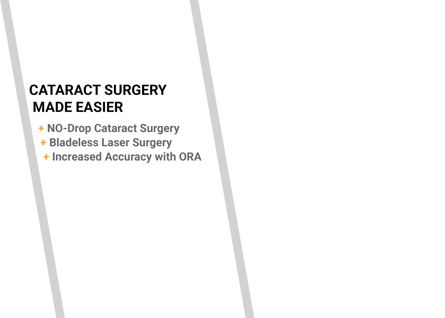 Cataract Surgery Made Easier